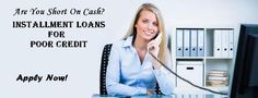 Useful Tips For Acquiring Installment Loans For Poor Credit
