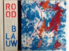RoodWitBlauw, acryl op canvas, 24x30, 2014 (out)