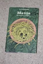 Mattie: The Story of a Hedgehog by G D Griffiths hardback 1967