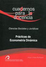 Prácticas de econometría dinámica / Jorge V. Pérez Rodríguez. http://absysnetweb.bbtk.ull.es/cgi-bin/abnetopac01?TITN=506254