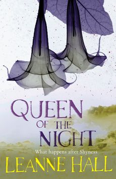Queen of the Night (This is Shyness, #2) by Leanne Hall