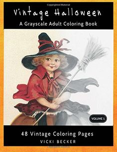 Vintage Halloween: A Grayscale Adult Coloring Book (Grayscale Coloring Books, Band Retro Halloween, Kawaii Halloween, Adult Coloring, Coloring Books, Coloring Pages, Vintage Colors, Amazon, Art, Vintage Coloring Books