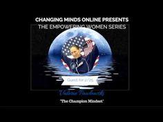Empowering Women Series - The Champion Mindset