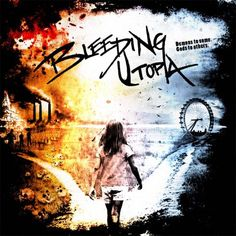 Bleeding Utopia - Demons To Some, Gods To Others (2012), Melodic Death Metal , Thrash Metal