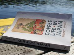 Coffee Reads: 'Coffee Life in Japan'