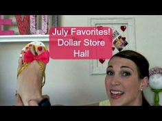 July Favorites | Dollar Store Haul