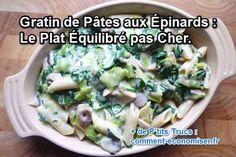 la recette du gratin de pâtes aux épinards