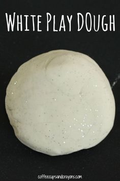 Easy White Play Dough Recipe...Did I mention that it's also sparkly and no-cook? Score!