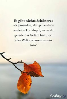 Doch da kommt niemand .... Dslr Background Images, Morning Greetings Quotes, Feeling Happy, Positive Thoughts, Grief, Inspire Me, German Language, Life Quotes, Mindfulness