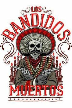 Los Bandidos Muertos T Shirt By ArtofCorey Design By Humans Art Chicano, Chicano Tattoos, Biker Tattoos, Sugar Skull Tattoos, Sugar Skull Art, Mexican American Flag, Los Muertos Tattoo, Day Of The Dead Artwork, Mexican Art Tattoos