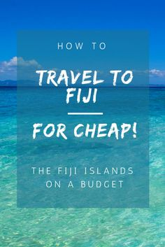 Save some cash and read our guide on how to travel to Fiji for cheap!