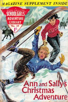 GCD :: Cover :: Schoolgirls' Adventure Library #29 Christmas Comics, Skiing, Public, Adventure, History, Cover, Movie Posters, Ski, Historia