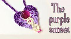 Macrame pendant tutorial: The purple sunset