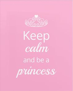 Keep calm and be a princess - a lovely quote and canvas print for a girly girl's bedroom. Princess Canvas, Im A Princess, Princess Quotes, Cute Wallpaper For Phone, Cute Girl Wallpaper, Happy Friendship Day Images, Drake, Pink Quotes, Keep Calm Quotes