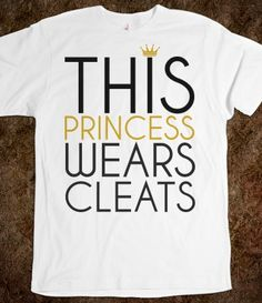 This Princess Wears Soccer Softball Cleats tee tshirt t shirt