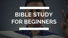 How To Study the Bible for Beginners | 5 Tips for Beginners | Christian ...