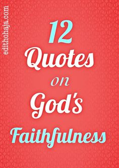 12 QUOTES ON GOD'S F