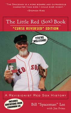 """""""The Little Red (Sox) Book: A Revisionist Red Sox History ('Curse Reversed' Edition)"""" book by Bill 'Spaceman' Lee (retired with the Boston Red Sox) with Jim Prime --- Please note that I only own the original version of the book, not the post-2004 updated edition! ... #RedSoxFansMakeBetterLovers"""