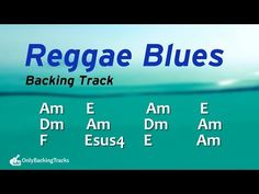 Groovy Reggae Blues Backing Track (A Minor) 92 Bpm - YouTube