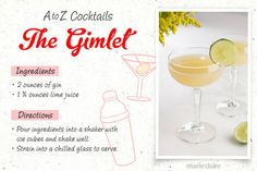 26 Easy-to-Make Drinks, A-Z Style  Follow this step-by-step guide to make the easiest drink recipes of your life! Learn how to make a Gimlet, which is an easy and delicious classic cocktail!