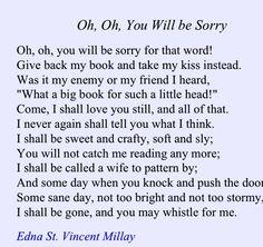 "Edna St. Vincent Millay, ""Oh, Oh, You Will be Sorry"""