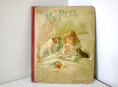 Vintage Children's Book My Pets Victorian by GallivantsVintage, $15.15