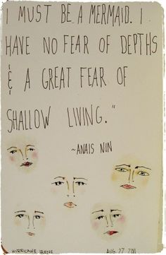 A Great Fear Of Shallow Living...