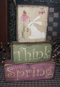 THINK SPRING PRIMITIVE BLOCK SIGN SIGNS