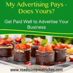 http://www.roadtointernetriches.com - No matter what your business is - learn how to get paid to advertise it and make a profit by watching a few short videos to see if it is for you....who doesn't need highly targeted traffic to their website though? http://www.roadtointernetriches.com