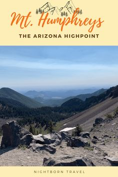 Mt. Humphreys Trail: A Guide to the Arizona Highpoint - Nightborn Travel Travel Guides, Travel Tips, Travel Destinations, Travel Around The World, Around The Worlds, Arizona Travel, Ultimate Travel, Travel Usa, Places To See
