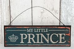 Vintage style 'My Little Prince' sign. Gorgeous wooden blue sign on hanging wire.