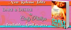 Renee Entress's Blog: [Release Day] DARE TO DESIRE by Carly Phillips http://reneeentress.blogspot.com/2014/04/release-day-dare-to-desire-by-carly.html