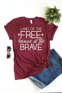 a3d34ff82 Women's Graphic Tee - Land of the Free Because of the Brave- 4th of July  Shirt - Patriotic Shirt - W