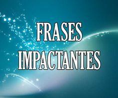✅😱❤️https://frases.top/frases-impactantes/ ❤️😱✅ #Frases Impactantes ¡¡Increíble selección de #citas para inspirarte!!