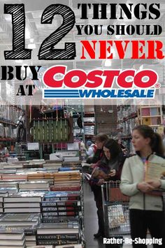 12 Things You Should Never Buy at Costco