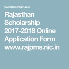 Rajasthan Scholarship 2017-2018 Online Application Form www.rajpms.nic.in