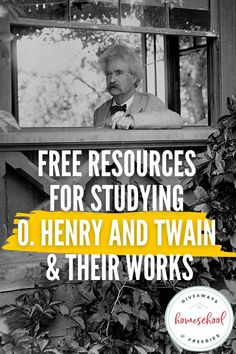 Free Resources for Studying O. Henry and Twain & Their Works. #OHenryresources #OHenryprintables #MarkTwainresources #MarkTwainprintables