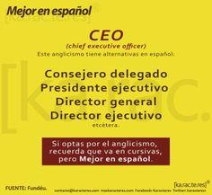 Karacteres: CEO, mejor en español.