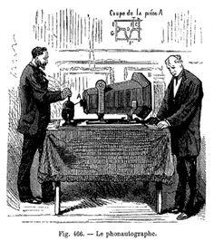 Le phonautographe d'Edouard-Léon Scott de Martinville.
