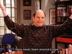 seinfeld - george costanza is my spirit animal Tv Quotes, Movie Quotes, Funny Quotes, Funny Memes, Random Quotes, Funny Shit, Funny Stuff, Tv Memes, Seinfeld Quotes