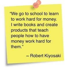 Is your money working for you? Wouldn't we all love this? What are the steps to getting that? Discover a business... Money Quotes, Life Quotes, Einstein, Pose, Rich Dad Poor Dad, Term Life, Robert Kiyosaki, Writing A Book, Better Life