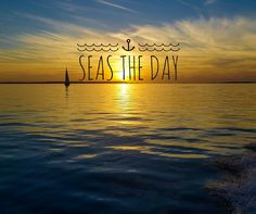 Seas the day! #beach #ocean #quotes