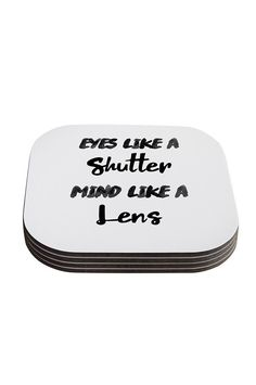 We offer so many photographer gifts!   PFCSTR029 Eyes Like A Shutter Mind Like A Lens Coasters Set Of 4   #photogift #christmasbackdrop #newbornprop #photographer #photographergift #photographergear #photoprop #studioprop #photobooth #photography