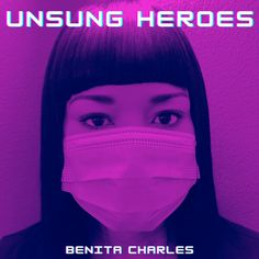 September 29, 2020 -- R&B Artist presents a heartfelt tribute to essential/frontline workers with new song, Unsung Heroes.