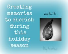 Creating memories to cherish during the holiday season from Play Activities