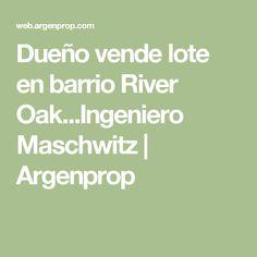Dueño vende lote en barrio River Oak...Ingeniero Maschwitz | Argenprop