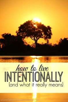 Do you want to live intentionally but don't know where to start? Here's what I've learned about spending money and time in a purposeful way.