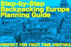 Backpacking Europe Planning Guide. I'm hoping to do this in summer 2015 after I get done with grad school.