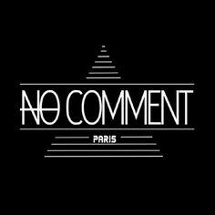 フランス・パリ発のカットソーブランドNO COMMENT Paris☆NO COMMENT Paris☆(ノーコメント パリ)フランス・パリ発のカットソーブラ…