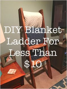 DIY Blanket Ladder. Super easy guide to making your own blanket ladder in 30 minutes